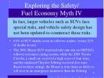 exploring the safety fuel economy myth iv