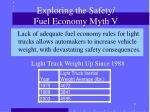 exploring the safety fuel economy myth v