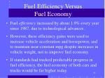 fuel efficiency versus fuel economy