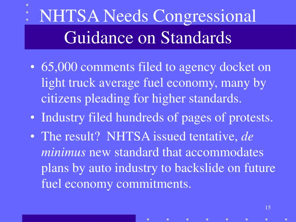 NHTSA Needs Congressional Guidance on Standards