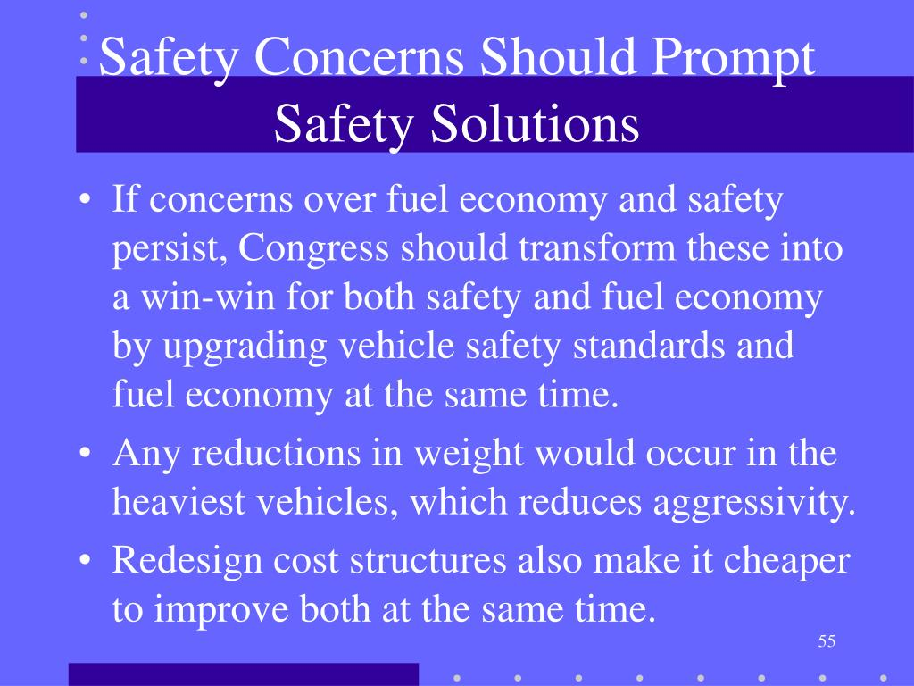 Safety Concerns Should Prompt Safety Solutions