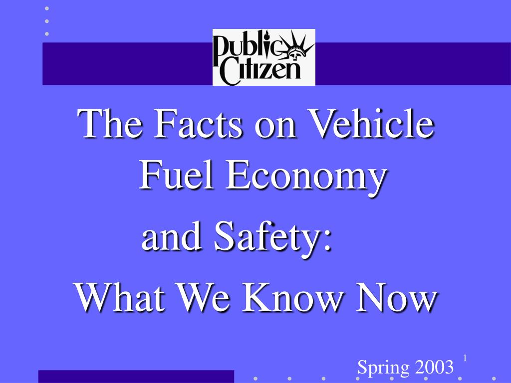 The Facts on Vehicle Fuel Economy