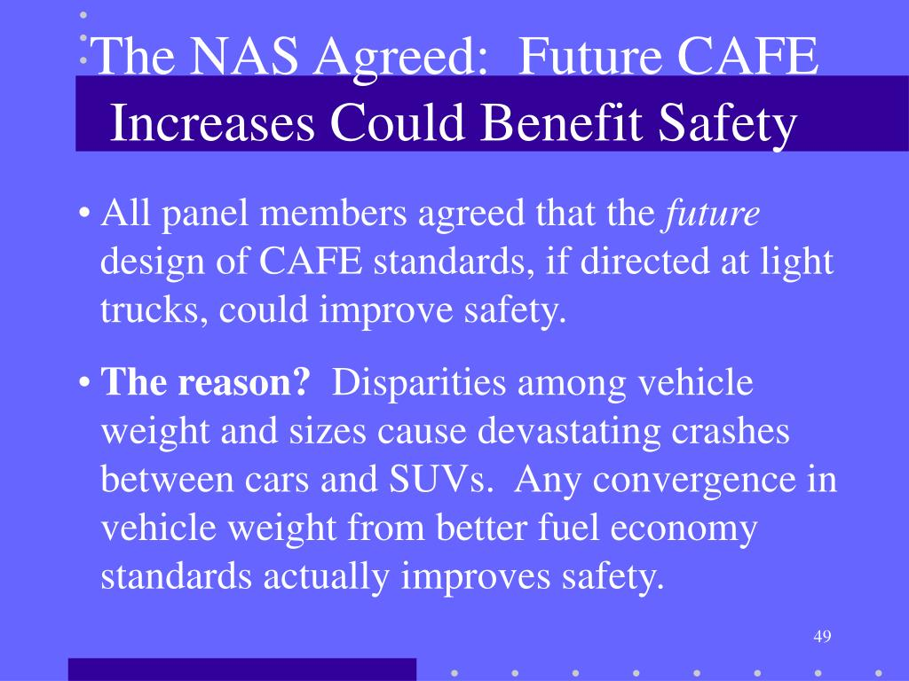 The NAS Agreed:  Future CAFE Increases Could Benefit Safety