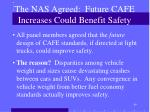 the nas agreed future cafe increases could benefit safety