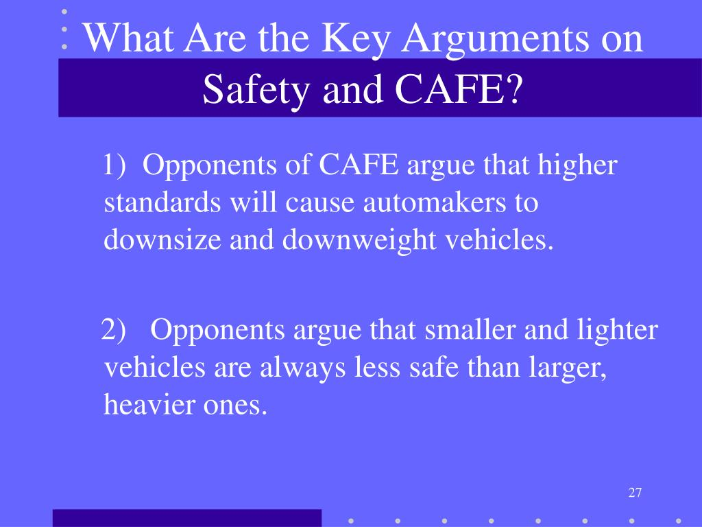 What Are the Key Arguments on Safety and CAFE?