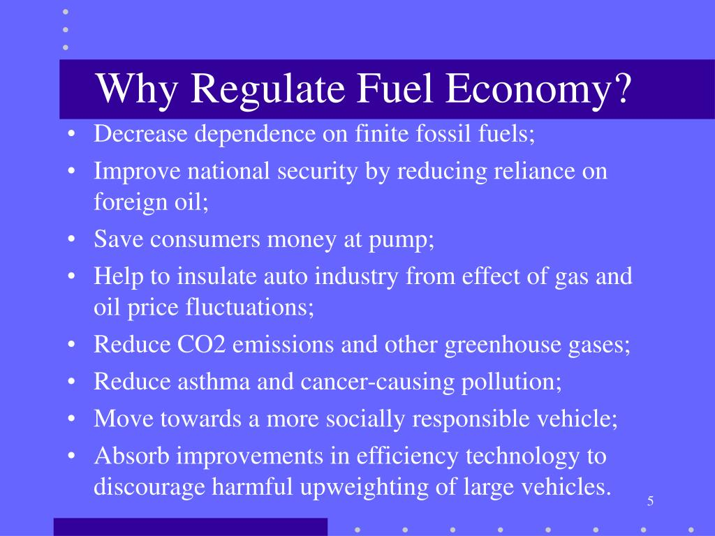 Why Regulate Fuel Economy?