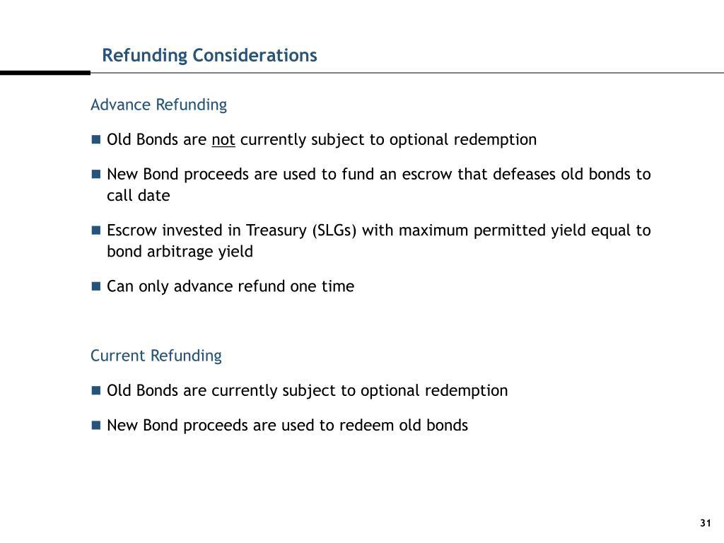 Refunding Considerations