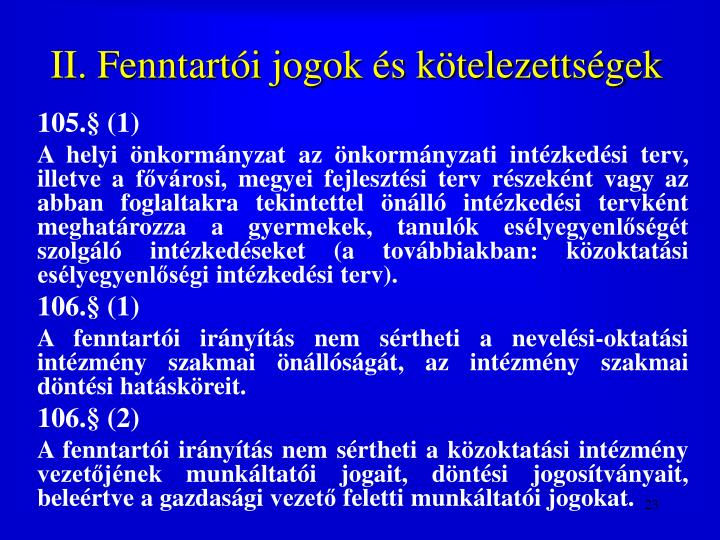 II. Fenntarti jogok s ktelezettsgek