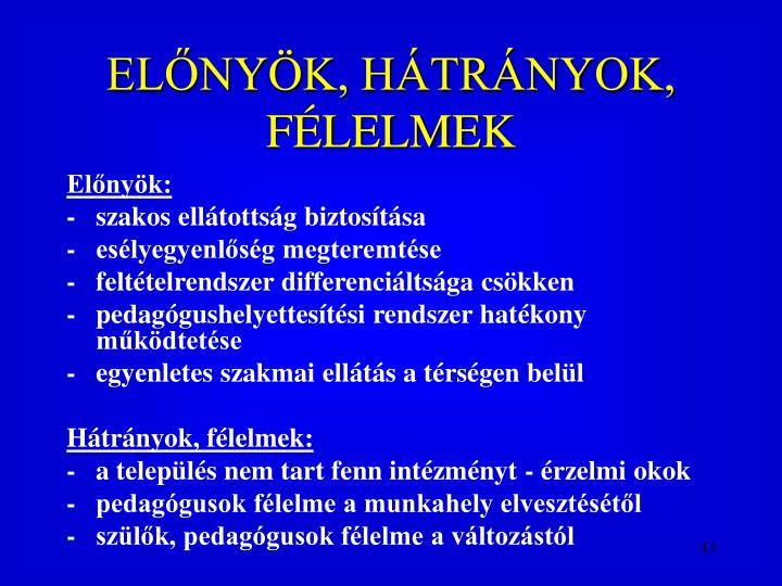 ELNYK, HTRNYOK, FLELMEK