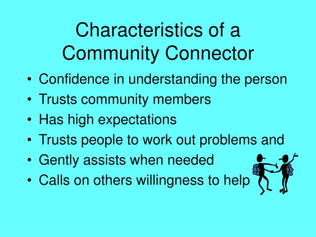 Characteristics of a Community Connector