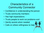 characteristics of a community connector