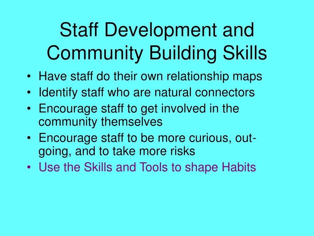 Staff Development and Community Building Skills