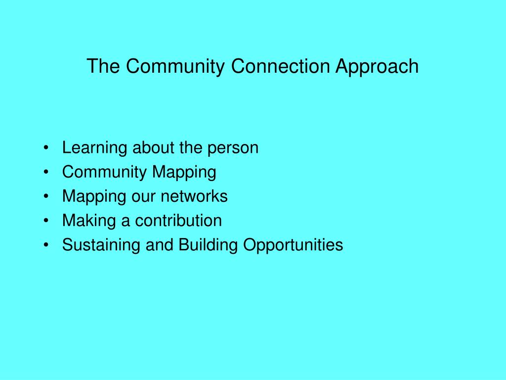 The Community Connection Approach