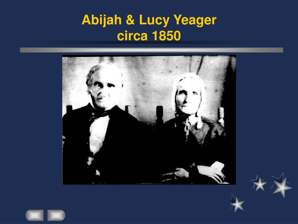 Abijah & Lucy Yeager