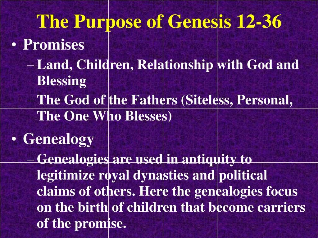 The Purpose of Genesis 12-36