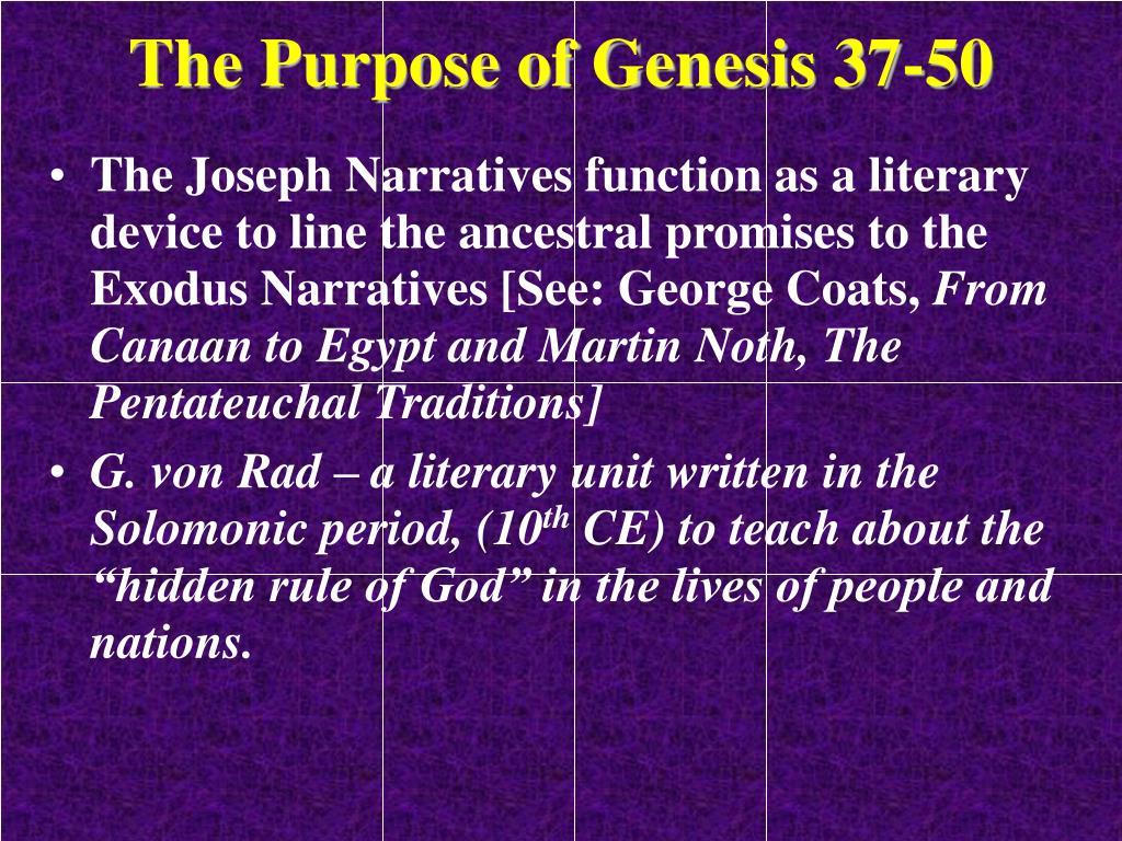 The Purpose of Genesis 37-50