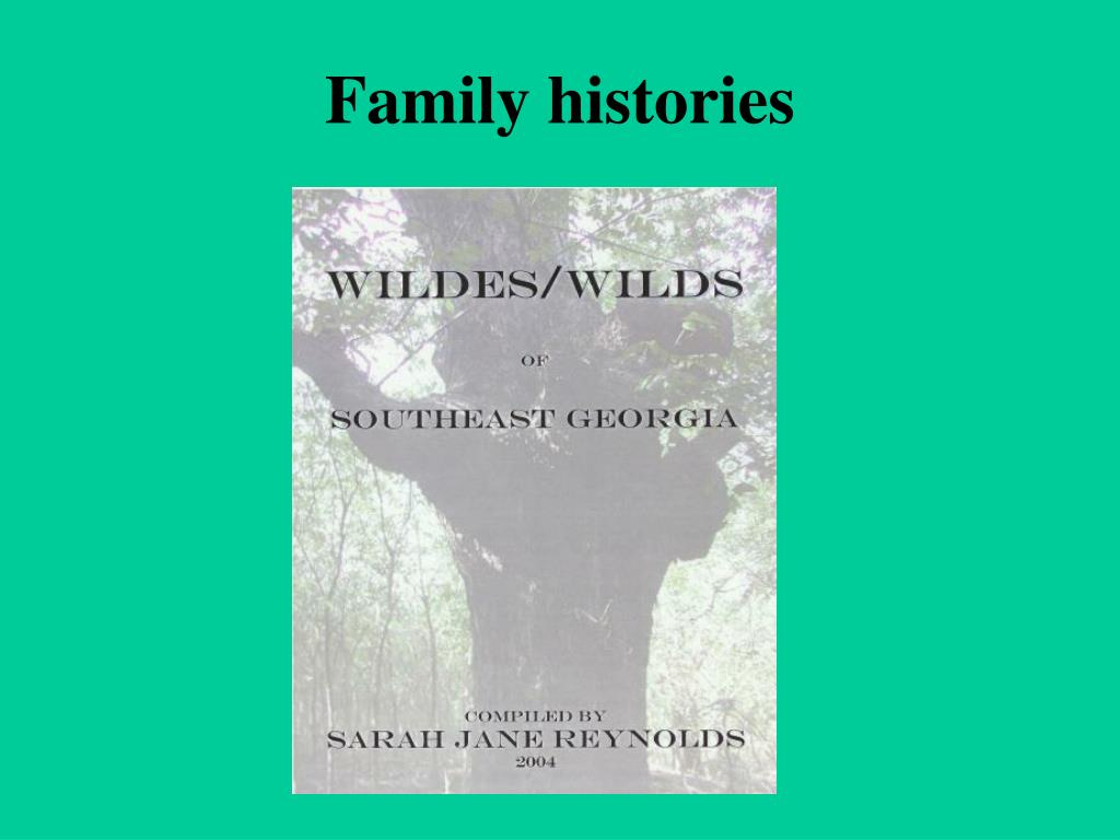 Family histories