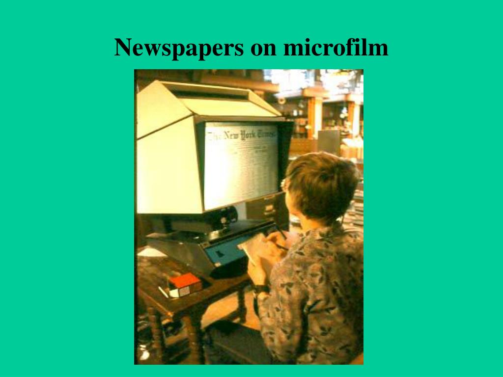 Newspapers on microfilm