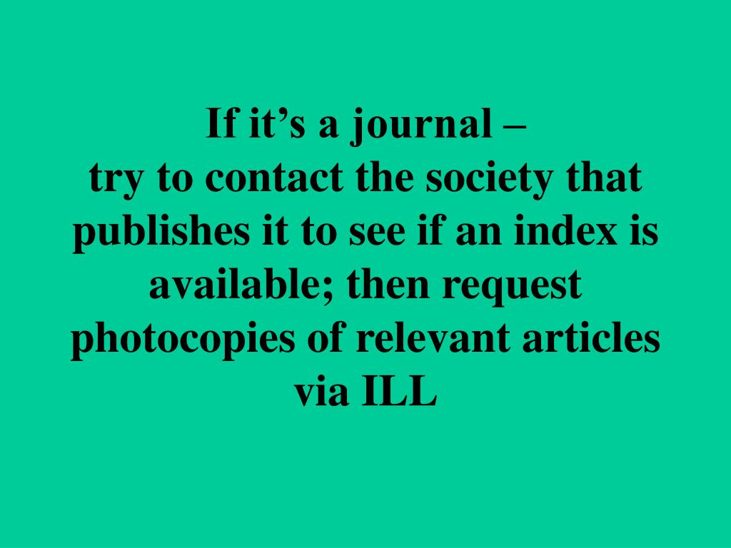 If it's a journal –