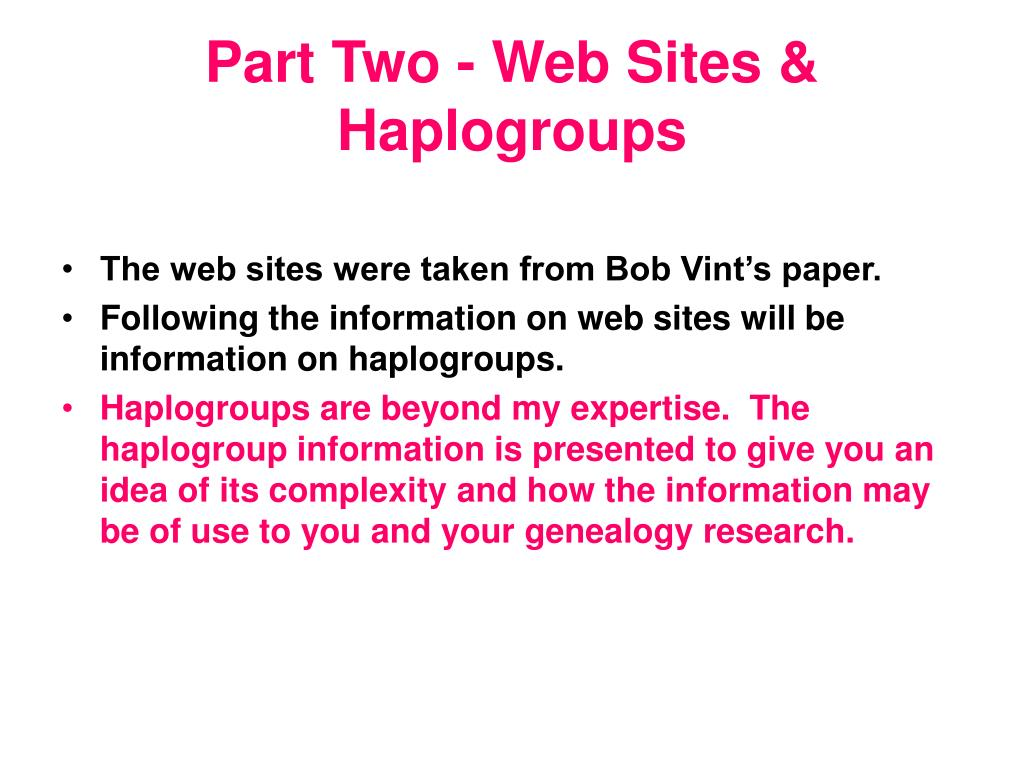 Part Two - Web Sites & Haplogroups