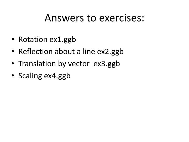 Answers to exercises: