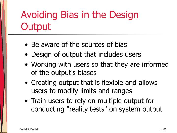 Avoiding Bias in the Design Output