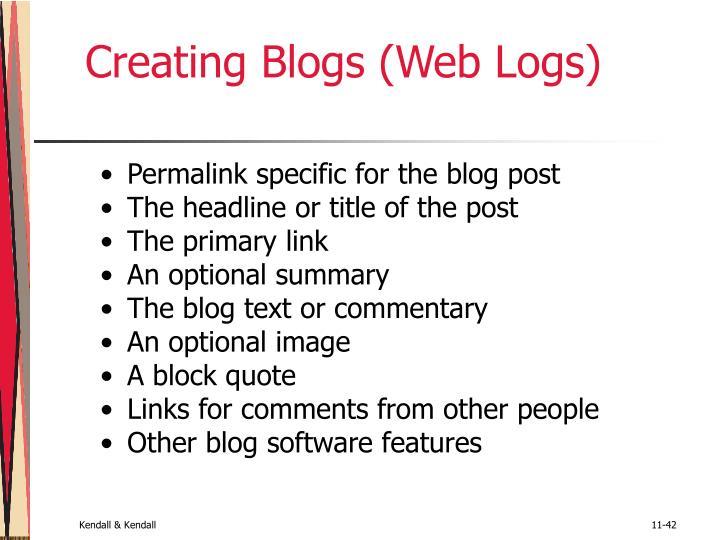 Creating Blogs (Web Logs)