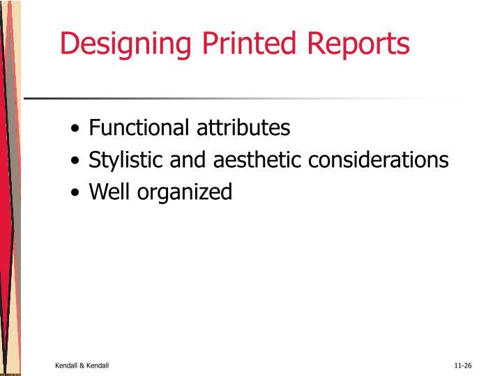 Designing Printed Reports