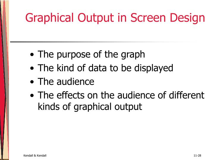 Graphical Output in Screen Design