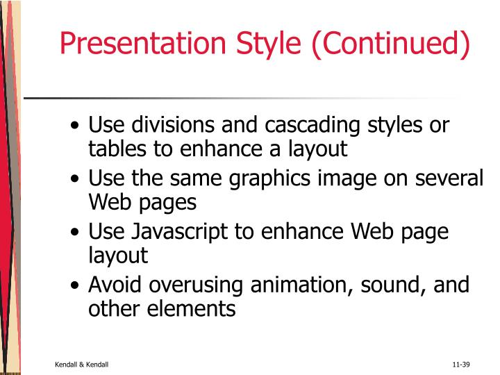 Presentation Style (Continued)