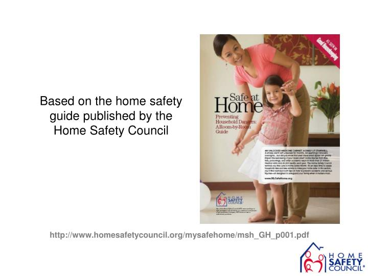 Based on the home safety guide published by the