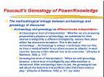 foucault s genealogy of power knowledge42