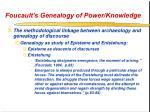 foucault s genealogy of power knowledge43