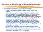foucault s genealogy of power knowledge44