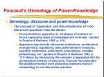foucault s genealogy of power knowledge45