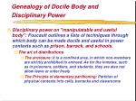 genealogy of docile body and disciplinary power52