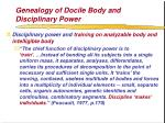 genealogy of docile body and disciplinary power58