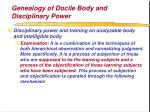 genealogy of docile body and disciplinary power63