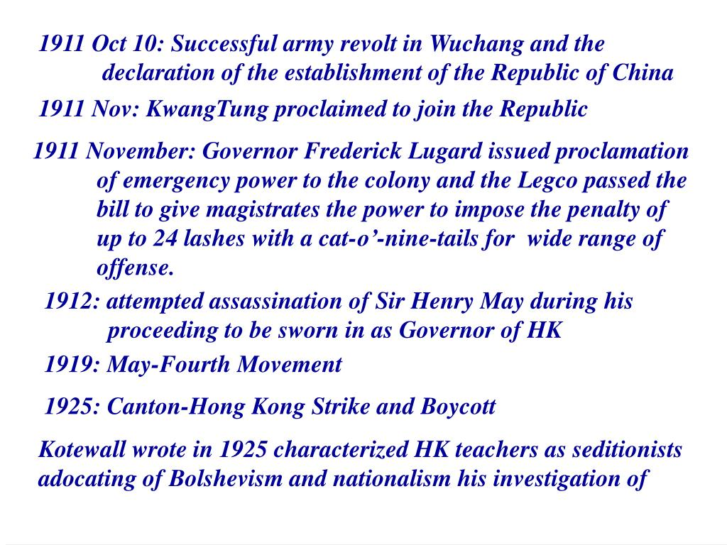 1911 Oct 10: Successful army revolt in Wuchang and the declaration of the establishment of the Republic of China