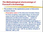 the methodological shortcomings of foucault s archaeology38