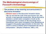 the methodological shortcomings of foucault s archaeology39