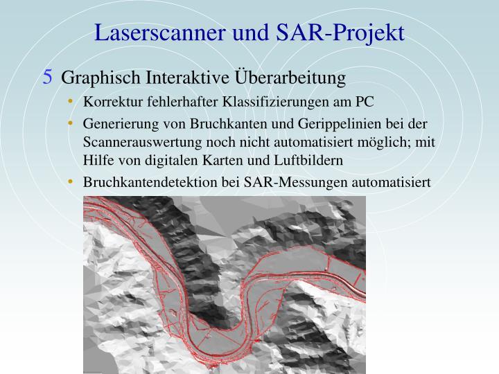 Laserscanner und SAR-Projekt