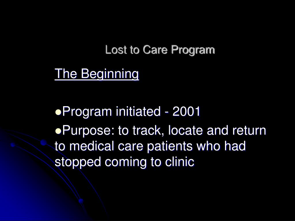 Lost to Care Program