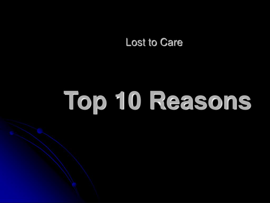Lost to Care