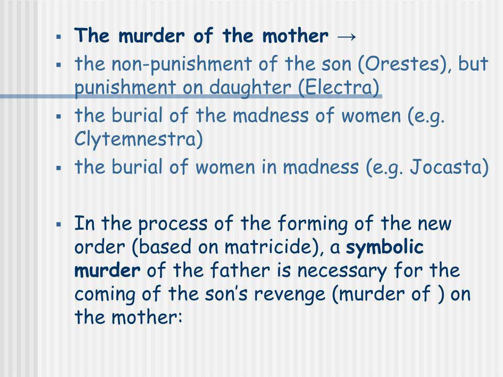 The murder of the mother →