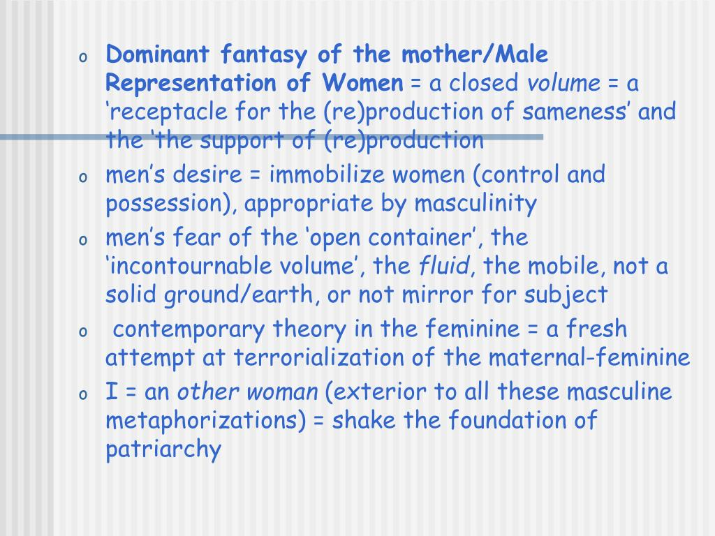 Dominant fantasy of the mother/Male Representation of Women