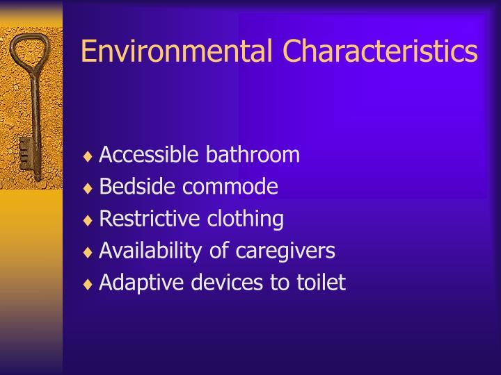 Environmental Characteristics