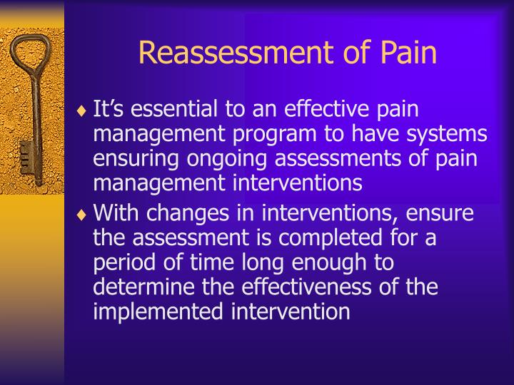 Reassessment of Pain
