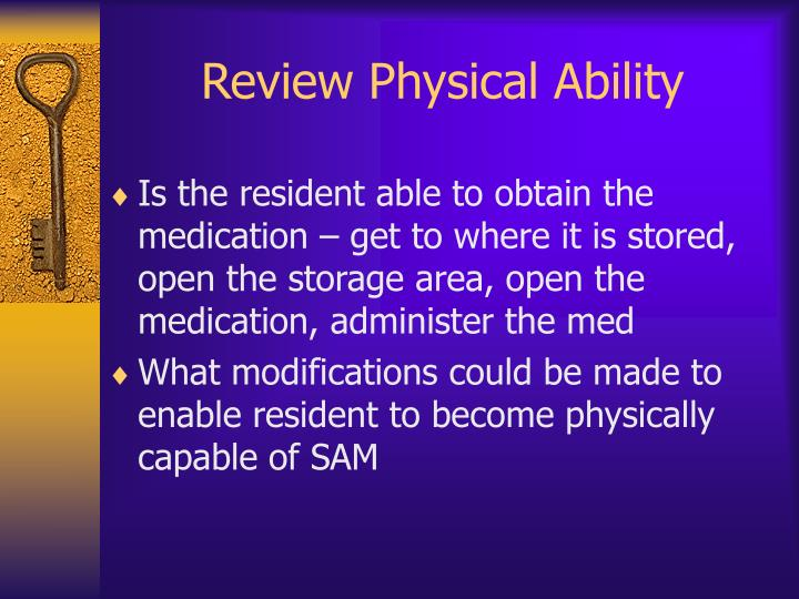 Review Physical Ability