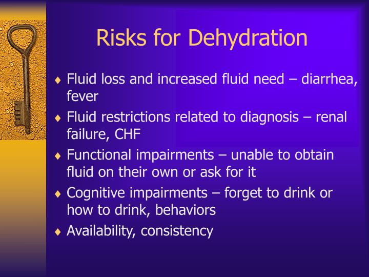 Risks for Dehydration